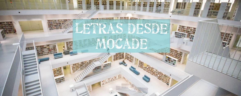 LETRAS DE MOCADE